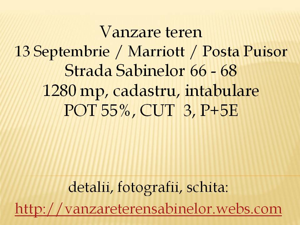 Vanzare teren 13 septembrie - marriott,